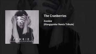 The Cranberries - Zombie (Klangspieler Remix Tribute)
