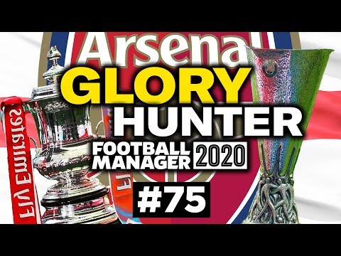 GLORY HUNTER FM20   #75   AN UNLIKELY TREBLE!?!   Football Manager 2020