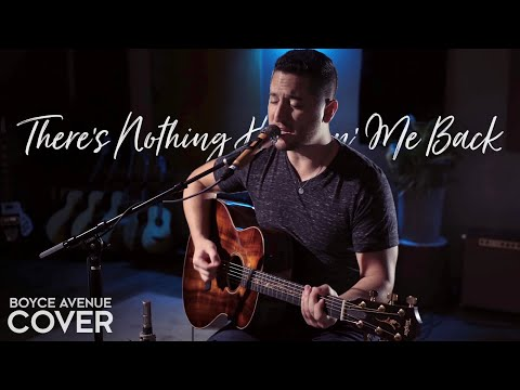 There's Nothing Holdin' Me Back - Shawn Mendes (Boyce Avenue acoustic cover) on Spotify & Apple