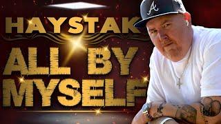 Haystak - All By Myself (2005)