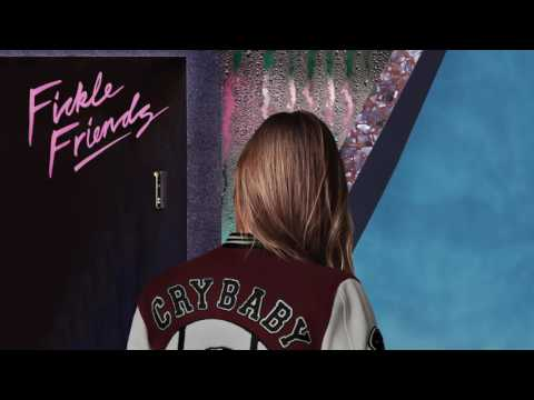 Fickle Friends - Cry Baby (Official audio)