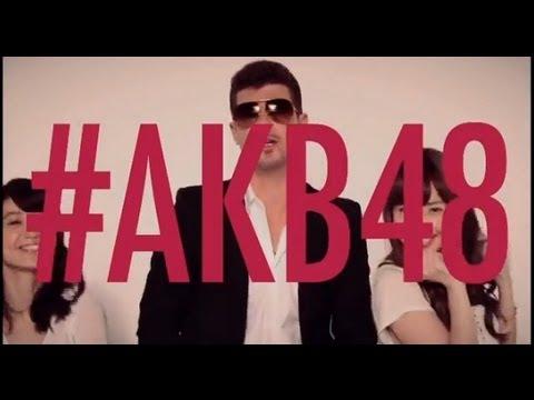 Baixar ロビン・シック×AKB48「ブラード・ラインズ~今夜はヘイ・ヘイ・ヘイ♪」