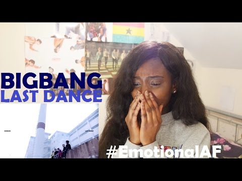BIGBANG (빅뱅) - LAST DANCE MV REACTION [DON'T CRY T.O.P!]