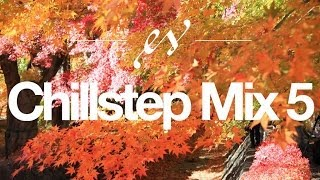 Music to Help Study | BLACKMILL CHILLSTEP MIX #5