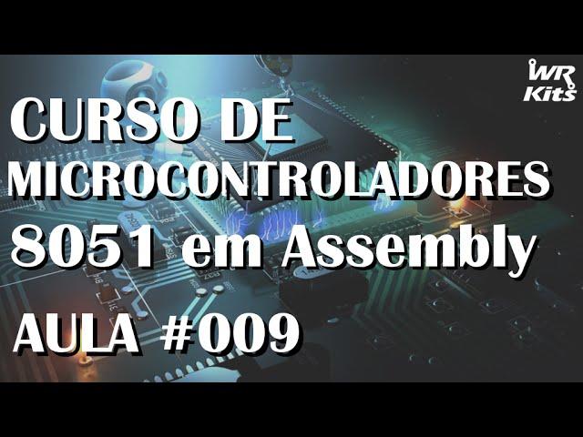 DESVIOS/PULOS CONDICIONAIS E INCONDICIONAIS | Assembly para 8051 #009