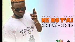 """BIG BB """" NE NO T'AI """" PROD BY FARDO (2019)"""