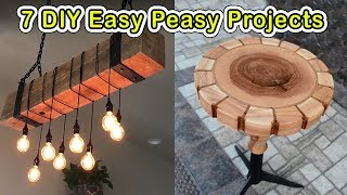 7 Easy Peasy DO IT YOURSELF PROJECTS