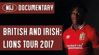 British And Irish Lions Rugby Tour 2017 DOCUMENTARY