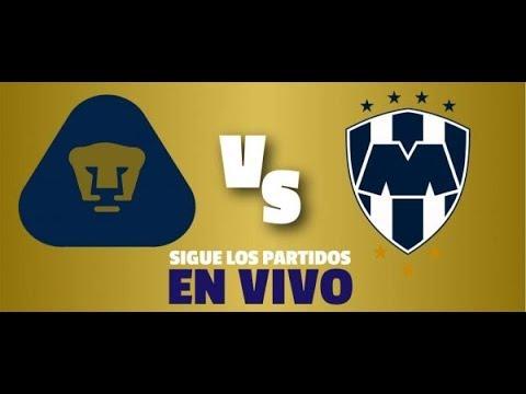 Unam Pumas vs Monterrey