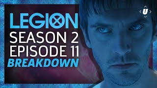 Legion Season 2: Episode 11 Season Finale Breakdown!