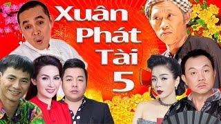 Liveshow Hài & Ca Nhạc | Xuân Phát Tài 5 | Gala Gặp Nhau Cuối Năm - Hài Tết Hoài Linh, Xuân Hinh