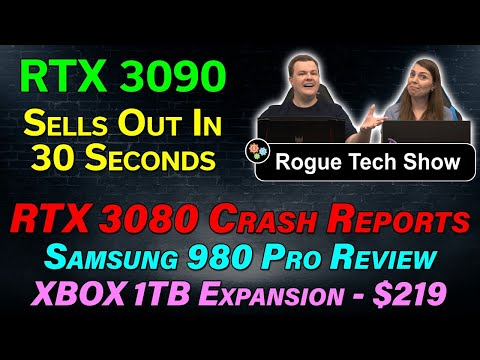 RTX 3090 Gone in 30 Seconds — RTX 3080 Crashes — XBOX 1TB SSD $219 — Samsung 980 Pro — RTS 09/24/20