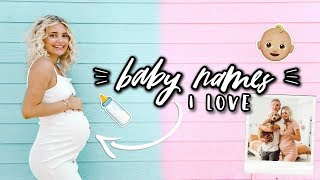BABY NAMES I LOVE BUT WON'T BE USING! | Aspyn Ovard