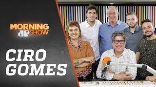 Ciro Gomes - Morning Show - 25/06/19