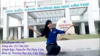Em đi qua cầu cây - Nguyễn Thị Diệu Liên - Đại học Cần Thơ
