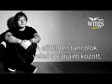 Ed Sheeran - Perfect magyarul ( dalszöveg fordítás) - OpenWingsAngol