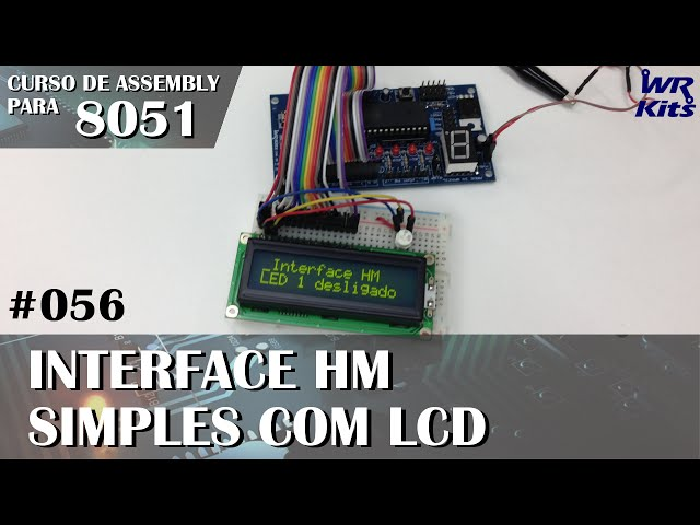 INTERFACE HM SIMPLES COM LCD | Assembly para 8051 #056