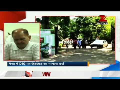 मेरठ: महिला पुलिस अधिकारी ने डीआईजी के खिलाफ केस दर्ज कराया