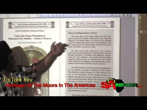 Taj Tarik Bey - Heritage Of The Moors (Obama's reference)
