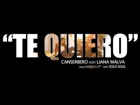 Canserbero feat Liana Malva - Te quiero