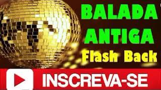 BALADA ANTIGAS -INTERNACIONAIS  ANOS 70 ,80, E 90