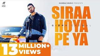 Siraa Hoya Peya – Gippy Grewal (Limited Edition) Video HD