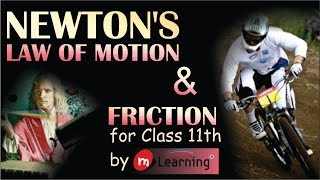 Newton's Laws of Motion for XI Standard & IIT-JEE
