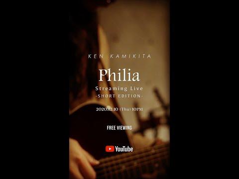 上北健 - Philia Streaming Live (Teaser Video)