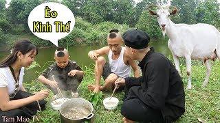 Lần Đầu Ăn Thử *** Dê Cùng Người Dân Tộc Thái - Cười Không Trượt Phát Nào