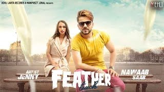 Feather Touch – Nawaab Saab