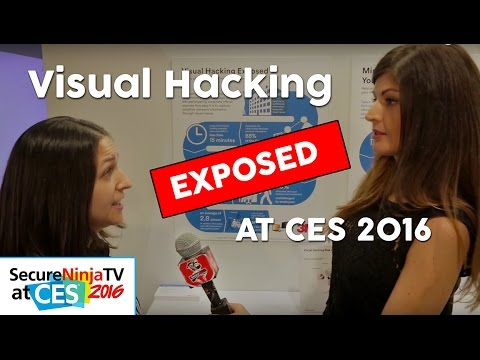 Visual Hacking EXPOSED- With 3M at CES 2016