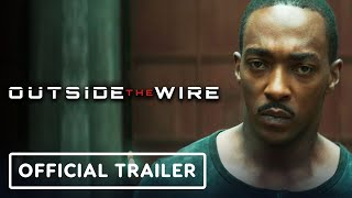 Outside the Wire - Official Trailer