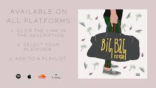BIG BAG - Pat Ryan (Audio)