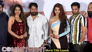 Commitment Movie Title Launch