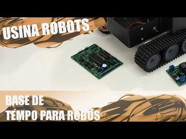 DICA: PROGRAMA BASES DE TEMPO PARA ROBÔS! | Usina Robots US-2 #126