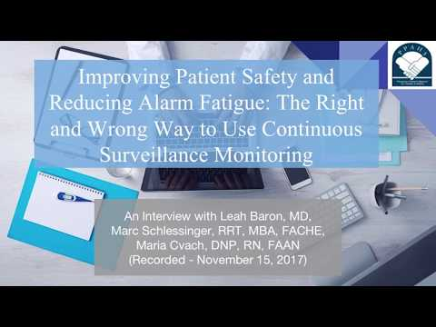 In this podcast on improving patient safety and reducing alarm fatigue, the panelists discuss the right and wrong way to use continuous surveillance monitoring. The panel of experts consists of Leah Baron, MD (Chief, Department of Anesthesiology, Virtua Memorial Hospital), Marc Schlessinger, RRT, MBA, FACHE (Senior Associate, ECRI Institute's Applied Solutions Group), and Maria Cvach, DNP, RN, FAAN (Director of Policy Management and Integration, Johns Hopkins Health System).
