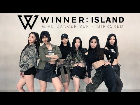 [ Girl Dancer Mirrored ver. ] 위너WINNER - ISLAND / DANCE COVER.