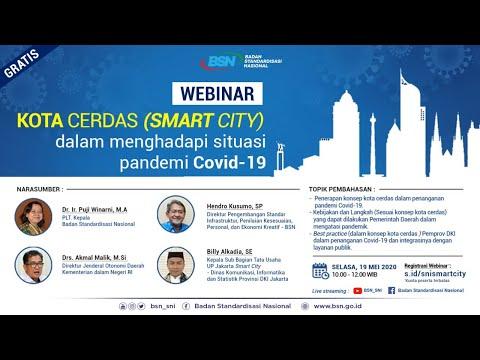 https://youtu.be/Vr6YD1Wq7M4Webinar Kota Cerdas (Smart City) dalam Menghadapi Situasi Pandemi Covid-19