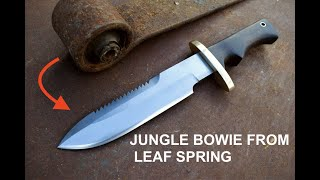 Knife Making - Jungle Bowie from Truck Leaf Spring