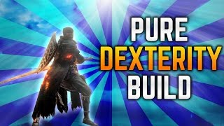 Dark Souls 3 Builds - Pure Dexterity (PvE/PvP)(Dex/Pyro Buff) - Best Bulky, High Dex Build