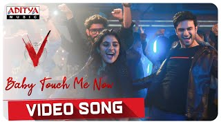 'Baby Touch Me Now' video song- V movie- Nani, Sudheer Bab..