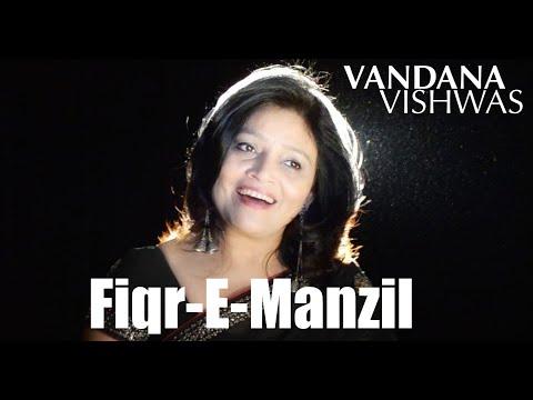 Vandana Vishwas - Fiqr E Manzil (Rock)