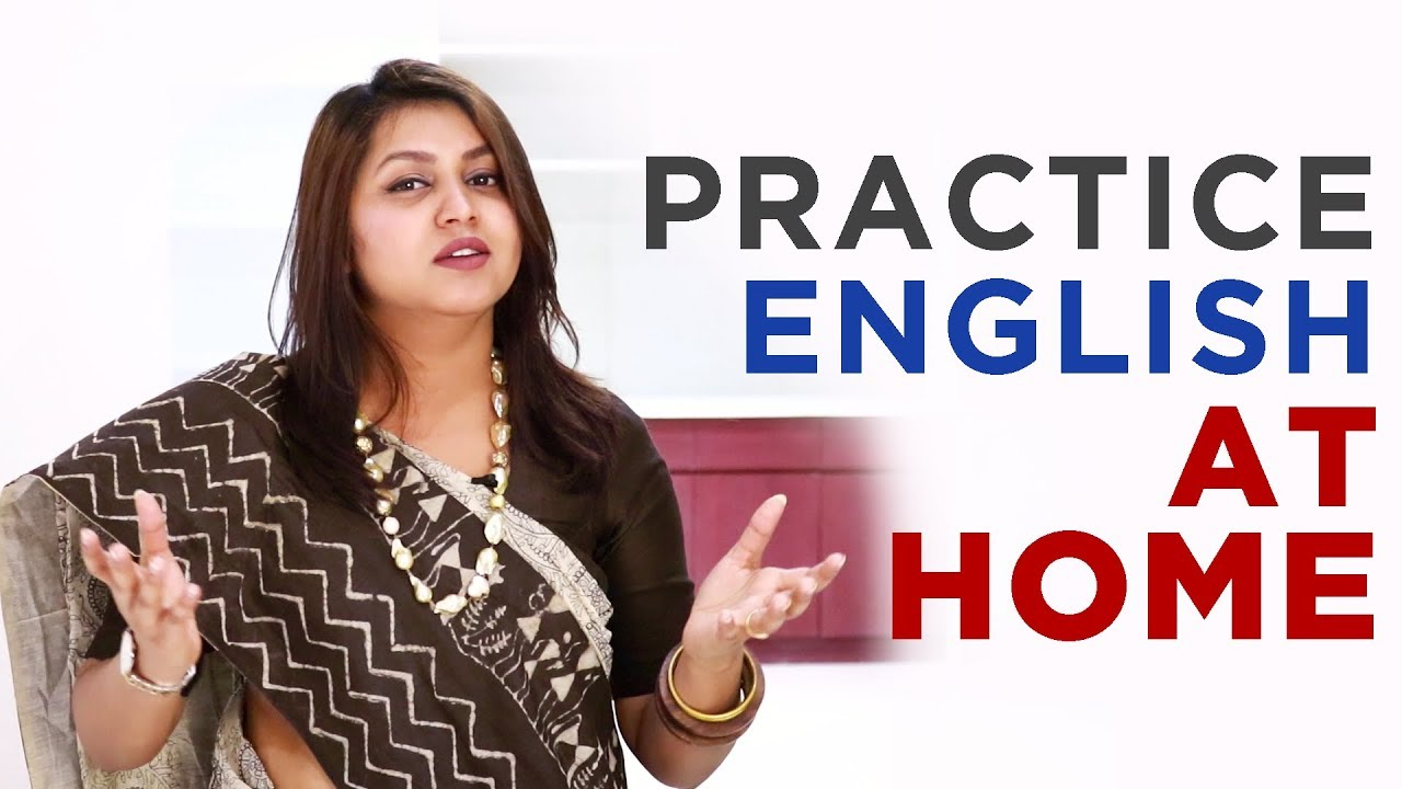 How to Practice ENGLISH SPEAKING ALONE AT HOME — 3 Ways To