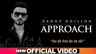 Approach – Danny Dhillon