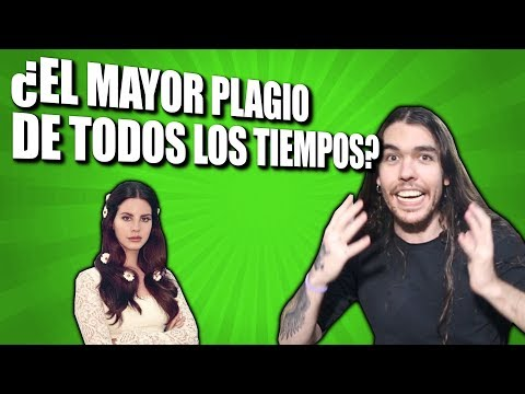 ¿EL MAYOR PLAGIO DE TODOS LOS TIEMPOS? | LANA DEL REY Vs RADIOHEAD