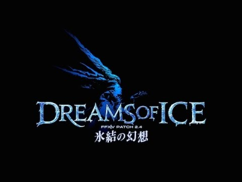 FFXIV ARR: Name for Patch 2.4 - Dreams of Ice