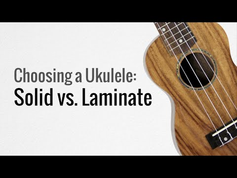 Solid vs Laminate Ukuleles - What's The Difference?