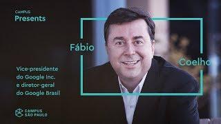 Mix Palestras | Fábio Coelho, VP da Google Inc e Diretor Geral do Google Brasil