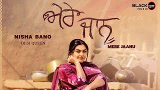 Mere Jaanu – Nisha Bano Video HD