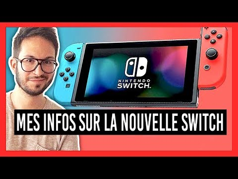 Oui, une NEW NINTENDO SWITCH arrive ! Mes infos... - YouTube